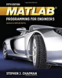 MATLAB Programming for Engineers (Activate Learning with these NEW titles from Engineering!)