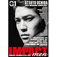 IMPACT men 01 ATSUTO UCHIDA (講談社 Mook)