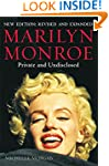 Marilyn Monroe: Private and Undisclos...