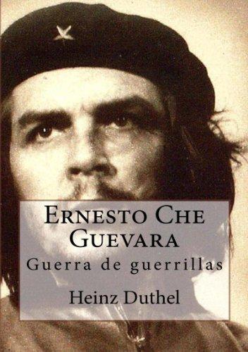 Heinz Duthel - Ernesto Che Guevara