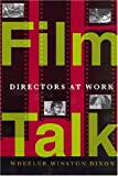 img - for Film Talk: Directors at Work book / textbook / text book