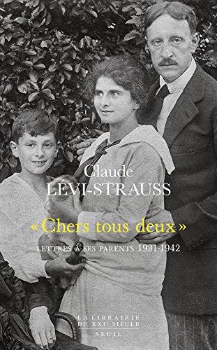 Chers tous deux : Lettres à ses parents 1931-1942