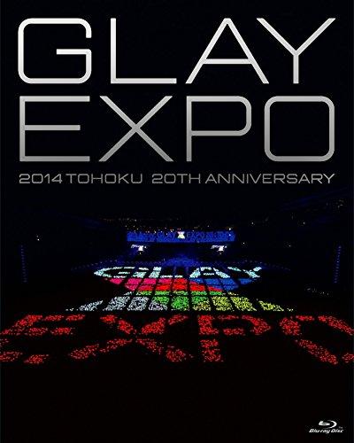 GLAY EXPO 2014 TOHOKU 20th Anniversary Blu-ray~Standard Edition~(Blu-ray1枚組)