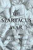 img - for The Spartacus War book / textbook / text book