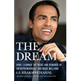The Dream: How I Learned the Risks and Rewards of Entrepreneurship and Made Millions ~ Gurbaksh Chahal