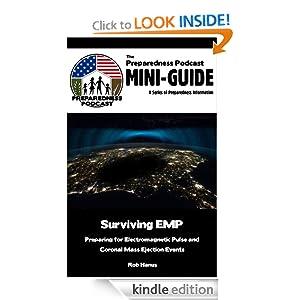 The Preparedness Podcast Mini-Guide: Surviving EMP Rob Hanus