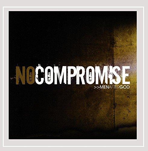 Men After God - No Compromise