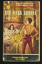 The Dark Throne by John Vail