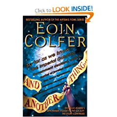 And Another Thing... (The Hitchhiker's Guide to the Galaxy) by Eoin Colfer