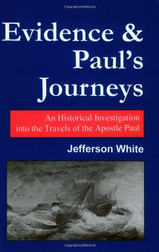 Evidence and Paul's Journeys: Jefferson White: 9780970569509: Amazon.com: Books