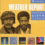 Weather Report : Original Album Classics