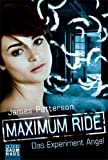 Maximum Ride 1: Das Experiment Angel