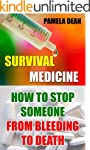 Survival Medicine: How To Stop Someon...