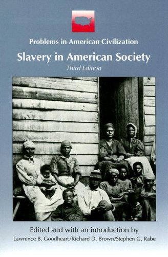 Slavery in American Society (Problems in American...