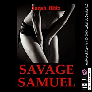 Savage Samuel: A Campus Anal Sex Erotica Story Audiobook