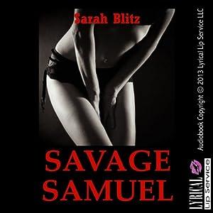 Savage Samuel: A Campus Anal Sex Erotica Story: Sarah's Fantasies | [Sarah Blitz]