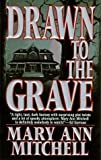 img - for Drawn to the Grave book / textbook / text book