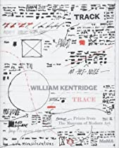 Free William Kentridge: Trace. Prints from The Museum of Modern Art Ebook & PDF Download