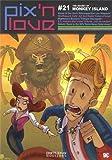 Marcus Pix'n love, N° 21 : The secret of Monkey Island