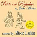 Pride and Prejudice - the 200th Anniversary Audio Edition (       UNABRIDGED) by Jane Austen Narrated by Alison Larkin