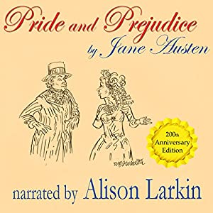 Pride and Prejudice - the 200th Anniversary Audio Edition Hörbuch