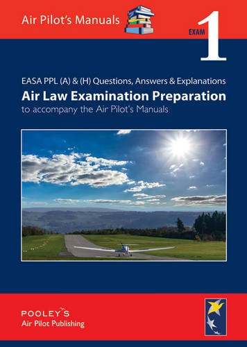 easa-ppl-a-h-questions-answer-explanations-air-law-examination-preparation-to-accompany-the-air-pilo