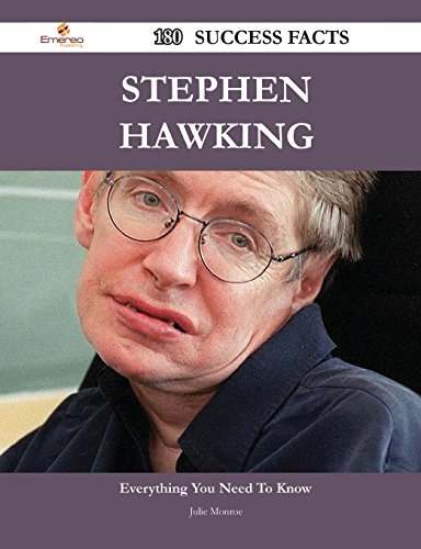 Stephen Hawking 180 Success Facts - Everything You Need to Know about Stephen Hawking