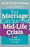 Your Marriage Can Survive Mid-Life Crisis