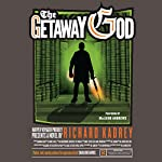 The Getaway God: Sandman Slim, Book 6 (       UNABRIDGED) by Richard Kadrey Narrated by MacLeod Andrews