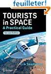 Tourists in Space: A Practical Guide,...