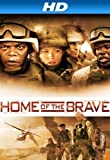 Home Of The Brave [HD]