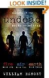 Elements of the Undead Omnibus: Apocalypse Zombies: Books 1-3