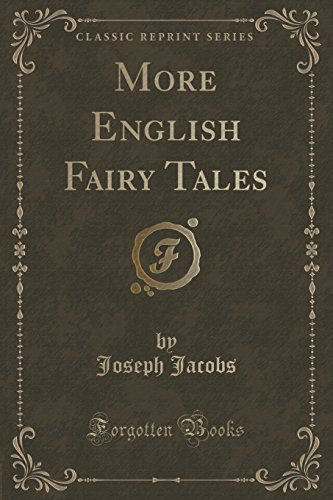 More English Fairy Tales (Classic Reprint)