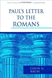 Paul's Letter to the Romans (The Pillar New Testament Commentary)