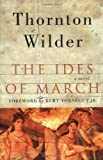 The Ides of March: A Novel (0060088907) by Wilder, Thornton
