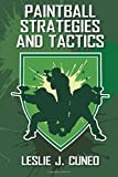 Paintball Strategies and Tactics