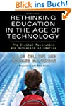 Rethinking Education in the Age of Te...