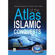 Atlas of the Islamic conquests Part II