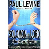 SOLOMON & LORD SINK OR SWIM (Solomon vs. Lord) ~ Paul Levine