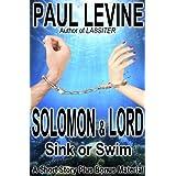 SOLOMON & LORD SINK OR SWIM (Solomon vs. Lord Book 5) ~ Paul Levine