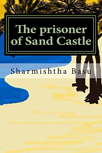 The prisoner of Sand Castle