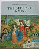 The Bedford Hours (The British Library) (071230231X) by Janet Backhouse