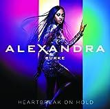 Heartbreak on Hold by ALEXANDRA BURKE