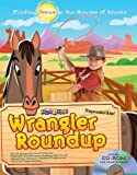 img - for By Gospel Light Wrangler Roundup: Finding Jesus in the Stories of Moses (13 Week Curriculum) (Pap/Cdr) [Paperback] book / textbook / text book