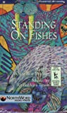 Standing on Fishes (Myth and the Natural World)