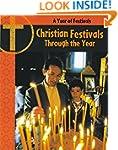 Christian Festivals Through The Year...