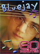 60 Minutes - Bluejay