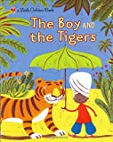 The Boy and the Tigers (Little Golden Book) (0375827196) by Bannerman, Helen
