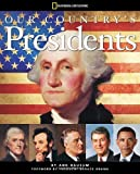 img - for Our Country's Presidents: All You Need to Know About the Presidents, From George Washington to Barack Obama book / textbook / text book