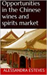 Opportunities in the Chinese wines an...